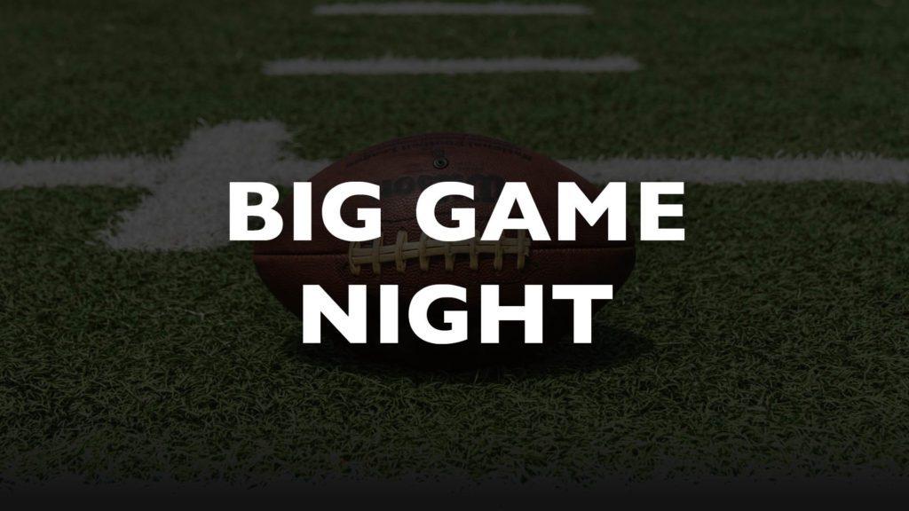 Big Game Night